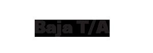 Baja T/A